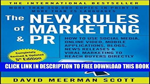 New Book The New Rules of Marketing and PR: How to Use Social Media, Online Video, Mobile