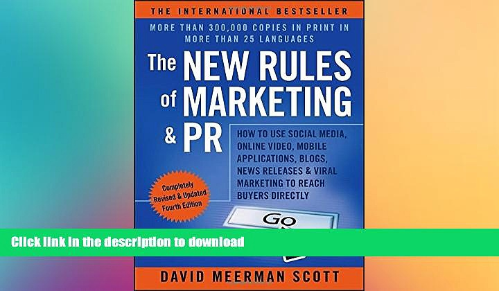 READ THE NEW BOOK The New Rules of Marketing   PR: How to Use Social Media, Online Video, Mobile