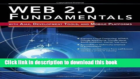 [Download] Web 2.0 Fundamentals: With AJAX, Development Tools, And Mobile Platforms Paperback Free