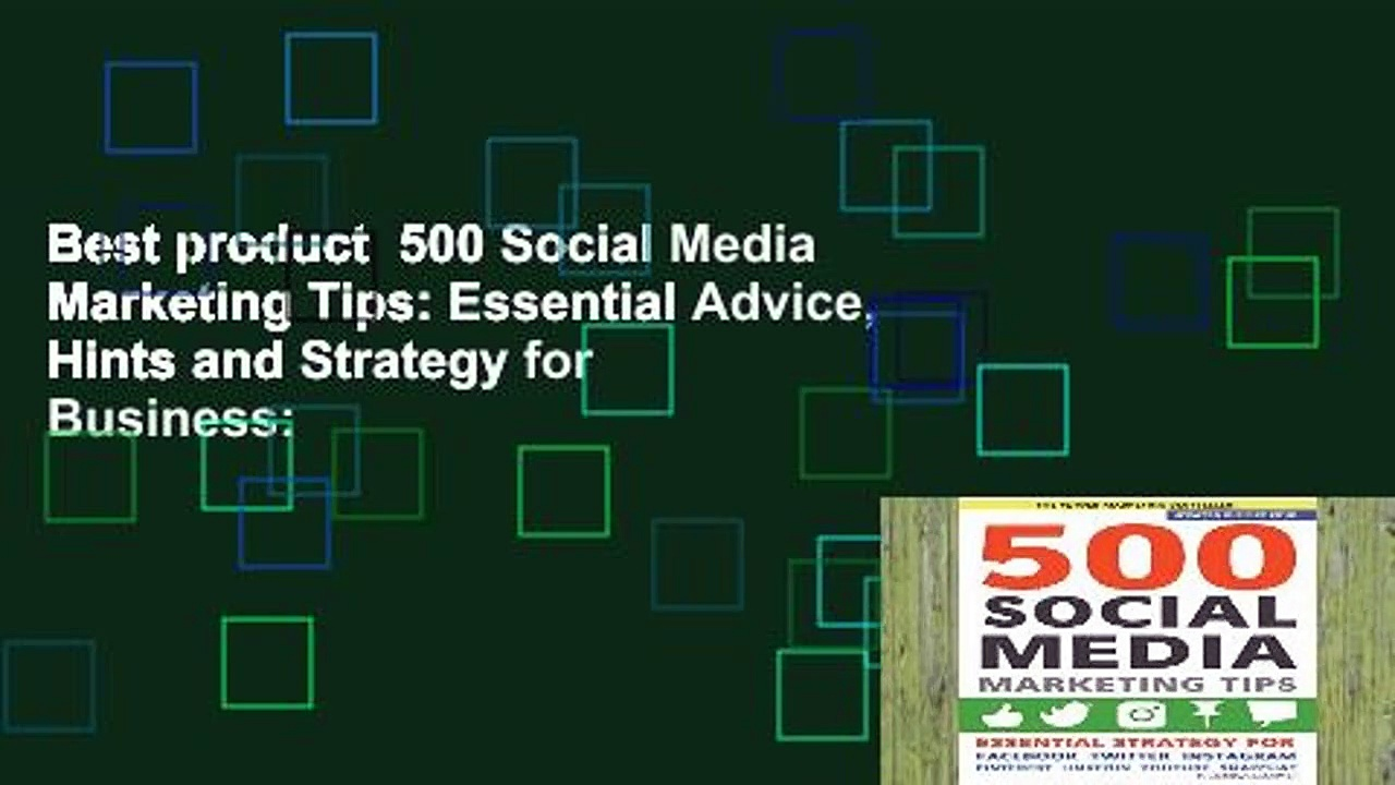 Best product  500 Social Media Marketing Tips: Essential Advice, Hints and Strategy for Business: