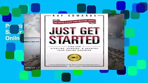 Popular Just Get Started: Tips for Starting, Running, and Growing Your Online Business – Ray Edwards
